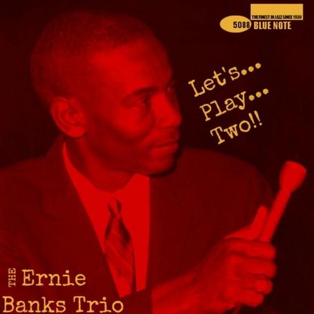 Ernie_banks_trio_-_let_s_play_two_medium