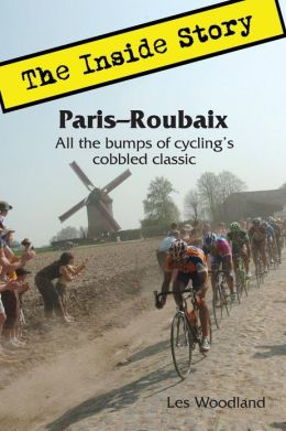Les Woodland, Paris-Roubaix, The Inside Story
