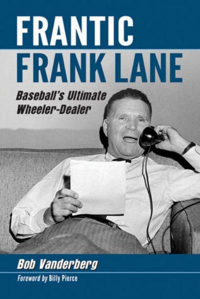 Frantic-frank-lane-baseballs-ultimate-wheeler-dealer_medium