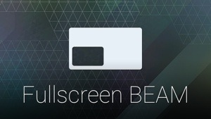 Fullscreenbeam