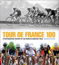Tour de France 100, by Richard Moore