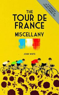 Tour de France Miscellany