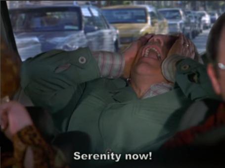 Serenity_now__medium