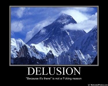 Delusionbecauseitsthereisnotafckingreasondemotivator_medium