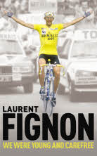 Laurent Fignon - We Were Young And Carefree
