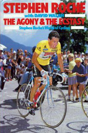 The Agony And The Ecstasy - Stephen Roche