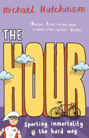 The Hour, by Michael Hutchinson