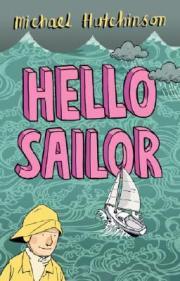 Hello Sailor, by Michael Hutchinson