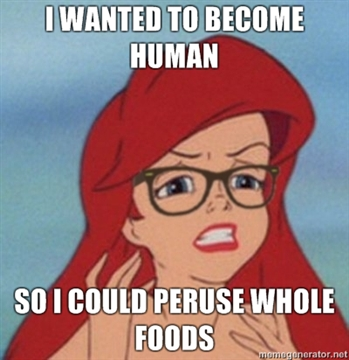 I-wanted-to-become-human-so-i-could-peruse-whole-foods_medium