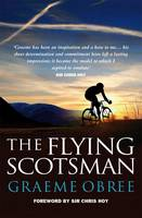 Graeme Obree - The Flying Scotsman