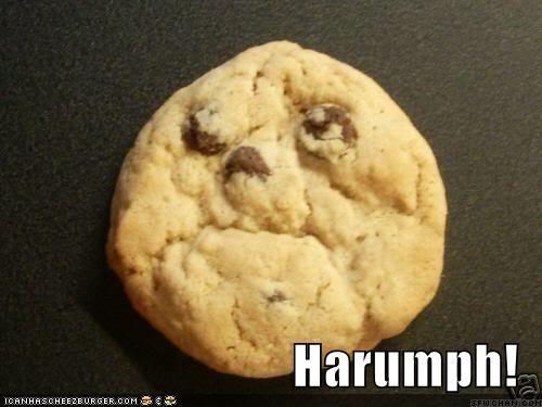 Harumph, I say!